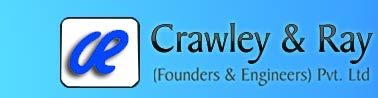 Crawley & Ray (Founders & Engineers) Pvt. Ltd.